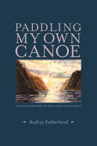 Paddling My Own Canoe Book