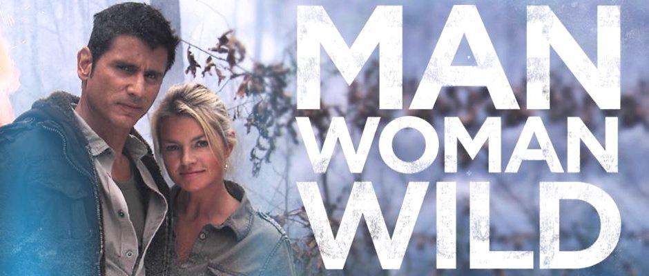 Man, Women, Wild TV Show